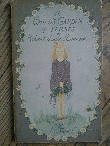 A Child's Garden of Verses By Eve Garnett