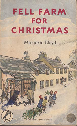 Fell Farm for Christmas By Marjorie Lloyd