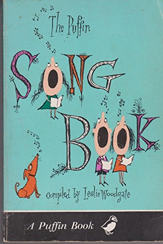 The Puffin Song Book By Edited by Leslie Woodgate