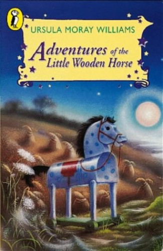 Adventures of the Little Wooden Horse (Young Puffin Books) By Ursula Moray Williams