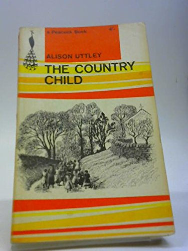The Country Child (Puffin Books) By Alison Uttley