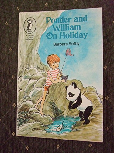Ponder and William on Holiday By Barbara Softly