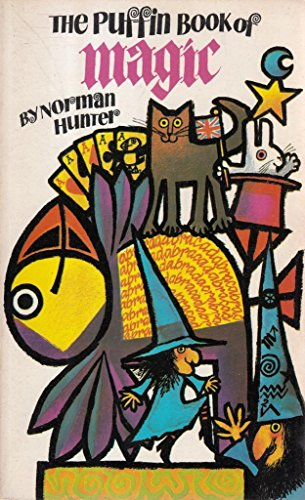 The Puffin Book of Magic By Norman Hunter