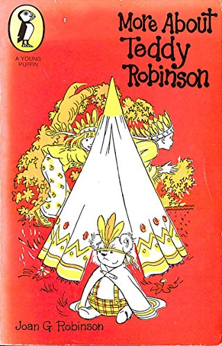 More About Teddy Robinson By Joan G. Robinson