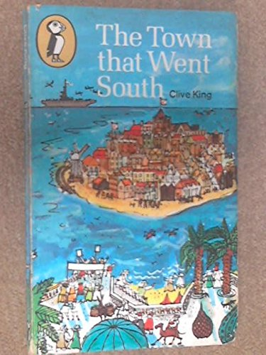 The Town That Went South By Clive King