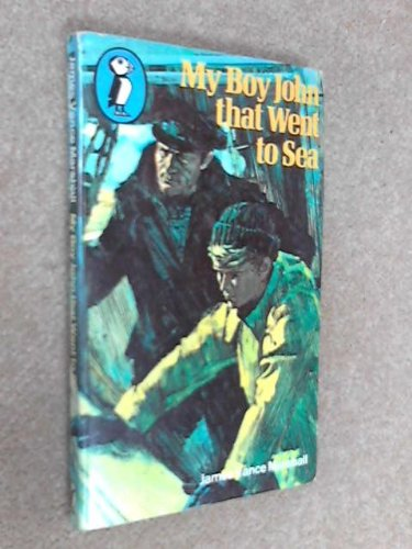 My Boy John That Went to Sea (Puffin Books) By James Vance Marshall