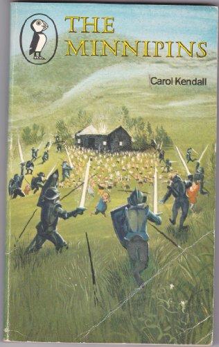 The Minnipins By Carol Kendall