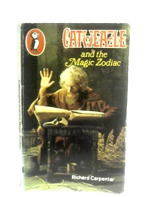 Catweazle and the Magic Zodiac By Richard Carpenter