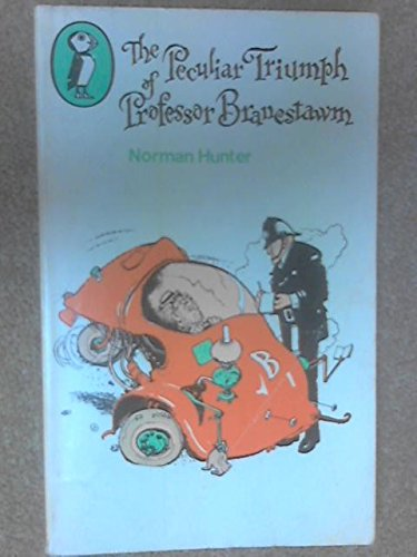 The Peculiar Triumph of Professor Branestawm By Norman Hunter