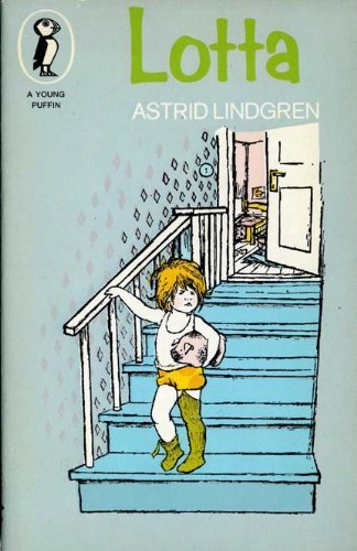 Lotta (Young Puffin Books) By Astrid Lindgren