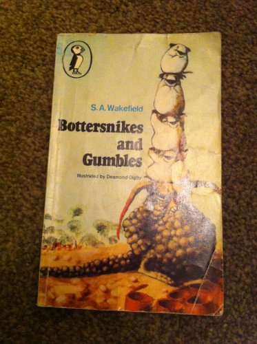 Bottersnikes and Gumbles Bottersnikes and Gumbles By S.A. Wakefield
