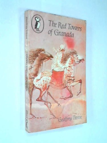 The Red Towers of Granada By Geoffrey Trease