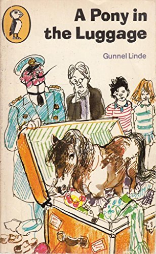 Pony in the Luggage By Gunnel Linde