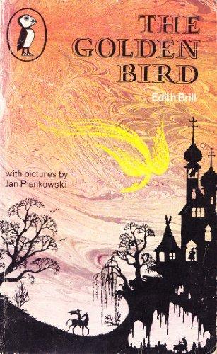 The Golden Bird By Edith Brill