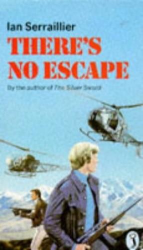 There's No Escape By Ian Serraillier