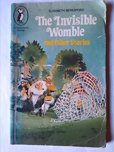 Invisible Womble and Other Stories By Elisabeth Beresford