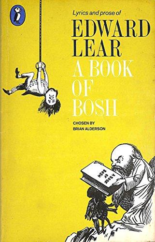 A Book of Bosh By Edward Lear