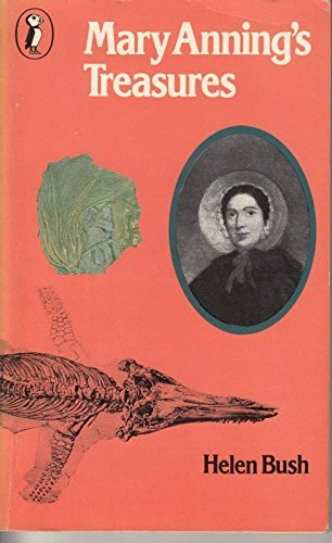 Mary Anning's Treasure (Puffin Books) By Helen Bush