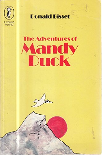 The Adventures of Mandy Duck By Donald Bisset