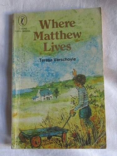 Where Matthew Lives By Teresa Verschoyle