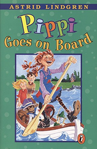 Pippi Goes on Board By Astrid Ericsson Lindgren
