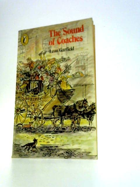 The Sound of Coaches By Leon Garfield
