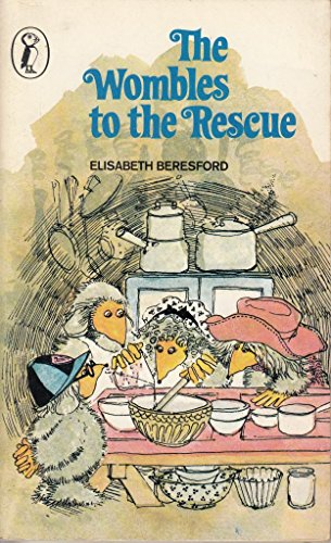 The Wombles to the Rescue By Elisabeth Beresford