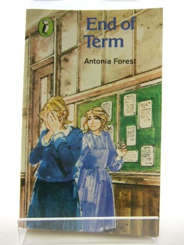 End of Term By Antonia Forest
