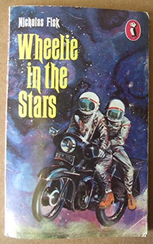 Wheelie in the Stars By Nicholas Fisk