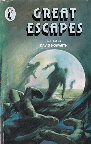 Great Escapes By David J. Howarth