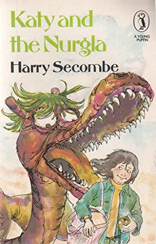 Katy and the Nurgla By Harry Secombe
