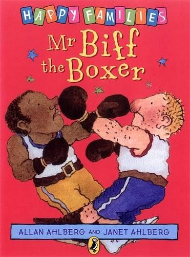 Mr. Biff the Boxer By Allan Ahlberg