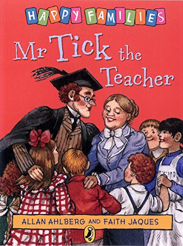Mr. Tick the Teacher By Allan Ahlberg