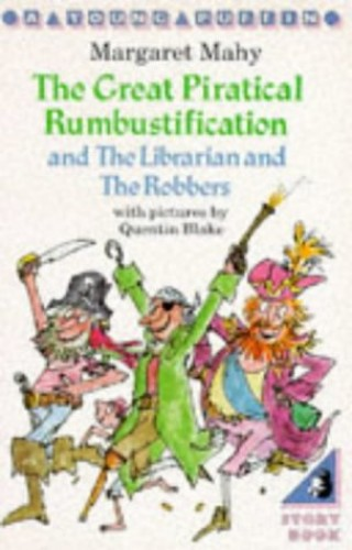 The Great Piratical Rumbustification By Margaret Mahy