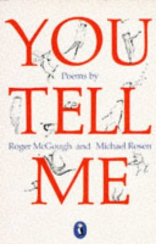 You Tell Me By Roger McGough