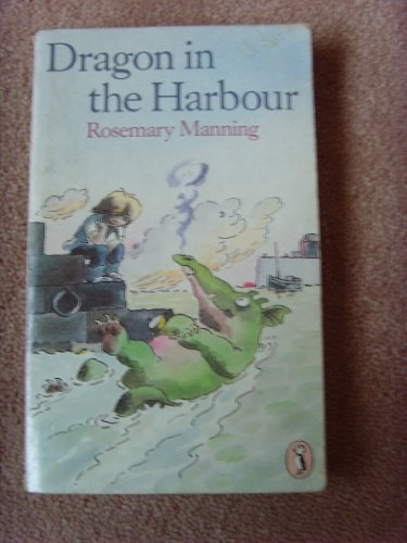 Dragon in the Harbour von Rosemary Manning