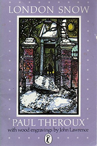 London Snow By Paul Theroux