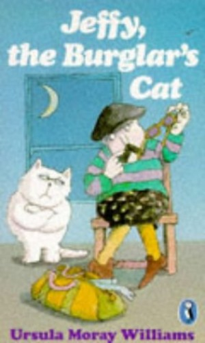 Jeffy, the Burglar's Cat By Ursula Moray Williams
