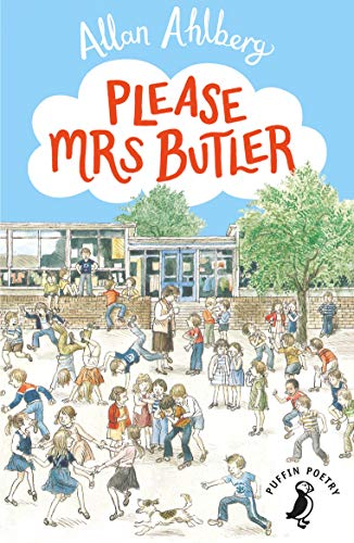 Please Mrs Butler: Verses (Puffin Books) By Allan Ahlberg