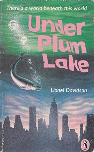Under Plum Lake By Lionel Davidson