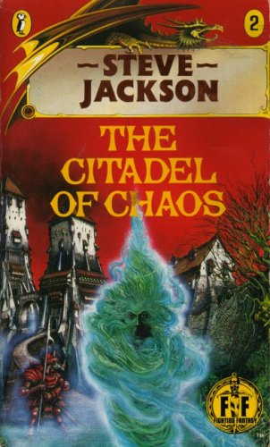 The Citadel of Chaos by Steve Jackson