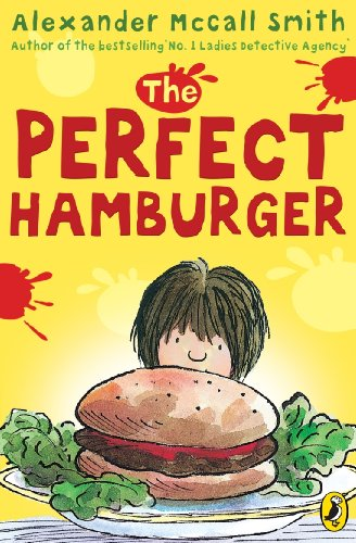 The Perfect Hamburger (Young Puffin) By Alexander McCall Smith