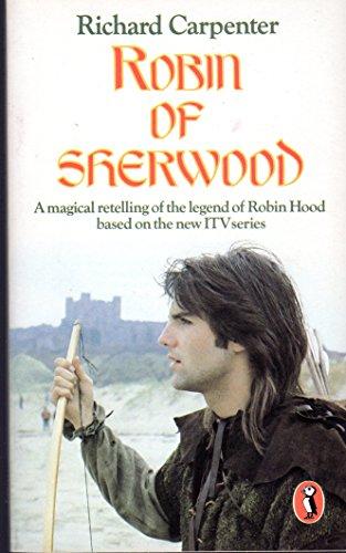 Robin of Sherwood By Richard Carpenter