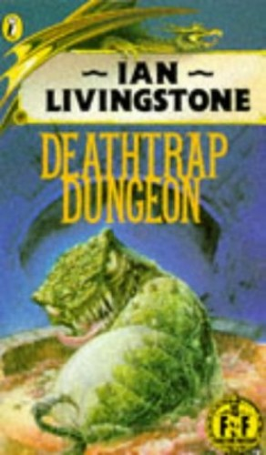 Deathtrap Dungeon: Fighting Fantasy Gamebook 6 (Puffin Adventure Gamebooks) By Ian Livingstone