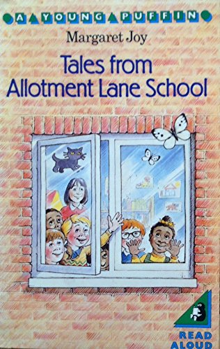 Tales from Allotment Lane School By Margaret Joy