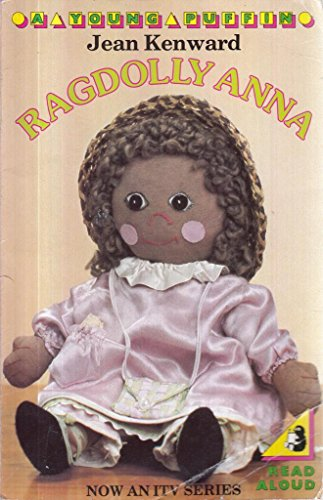 Ragdolly Anna (Young Puffin Books) By Kenward Jean