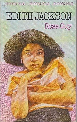 Edith Jackson By Rosa Guy
