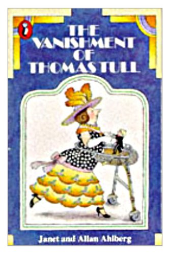 The Vanishment of Thomas Tull By Janet Ahlberg
