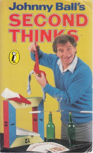 Second Thinks By Johnny Ball