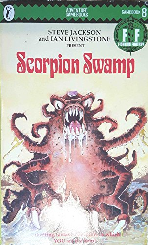 Scorpion Swamp by Steve Jackson